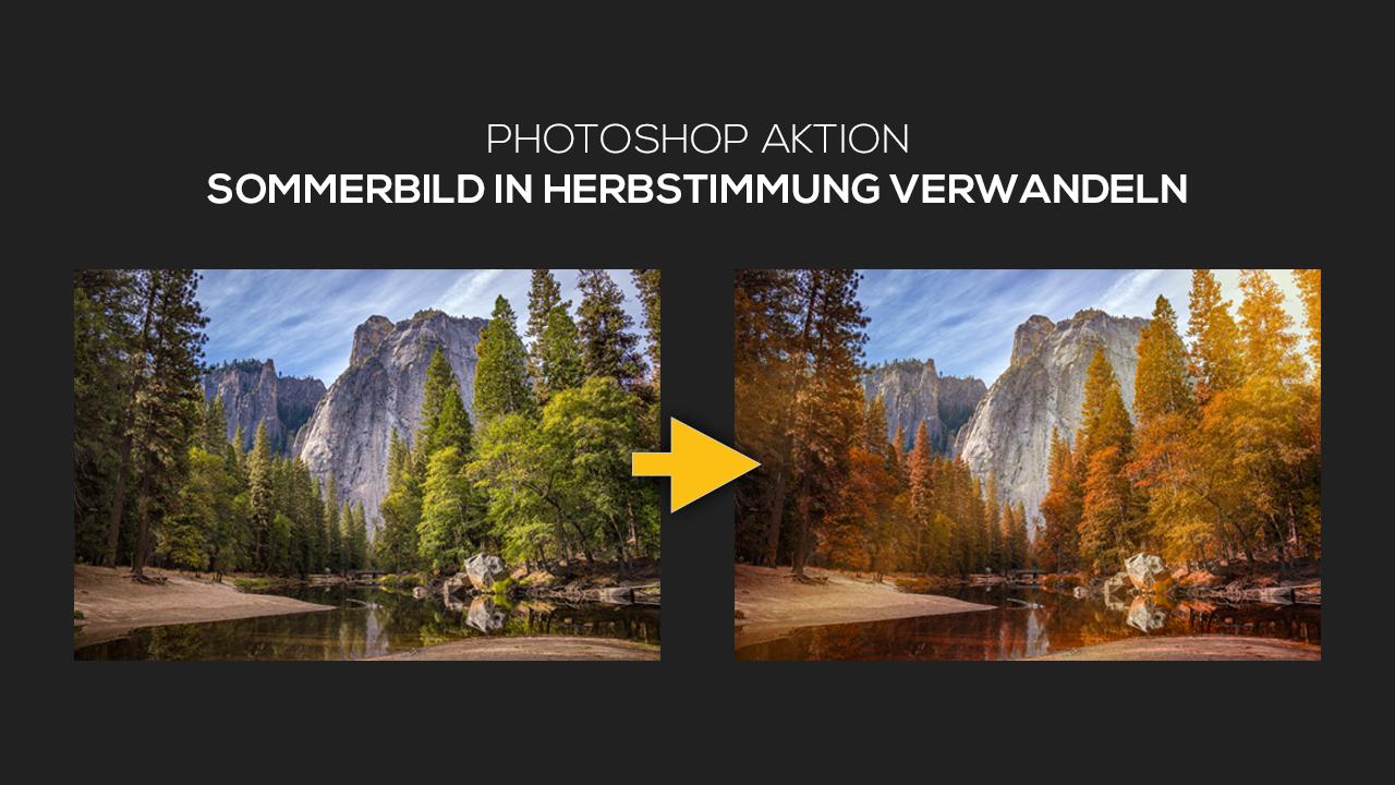 Photoshop-Tutorial: Sommerbild per Photoshop-Aktionen in ein Herbstbild verwandeln