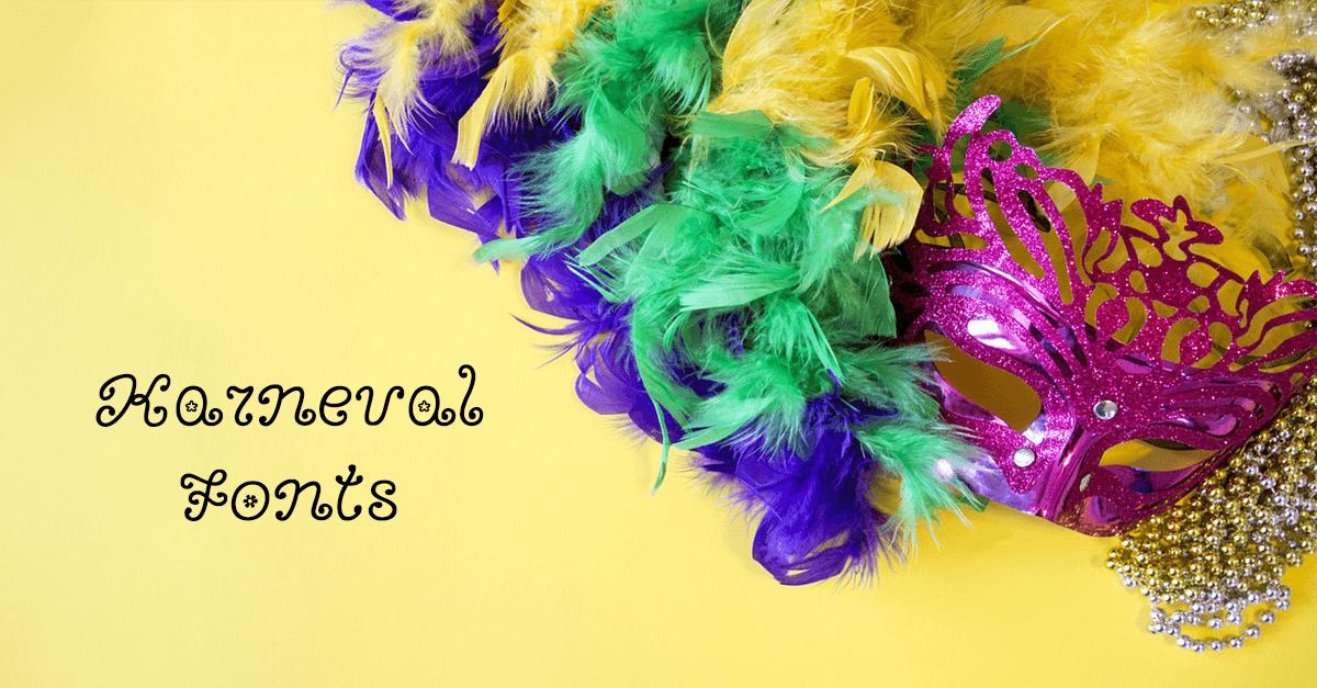 Kostenlose Karneval Schriften 10 Fonts Fur Ihre Designs