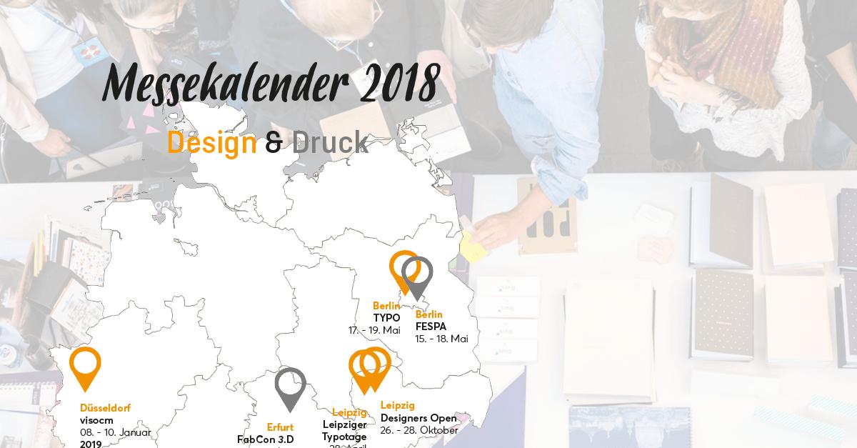 Messekalender 2018 – Die wichtigsten Termine für Design und Druck