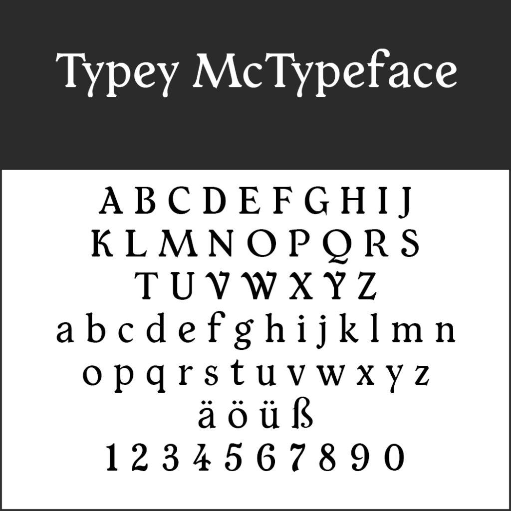Schriftart Typey McTypeface