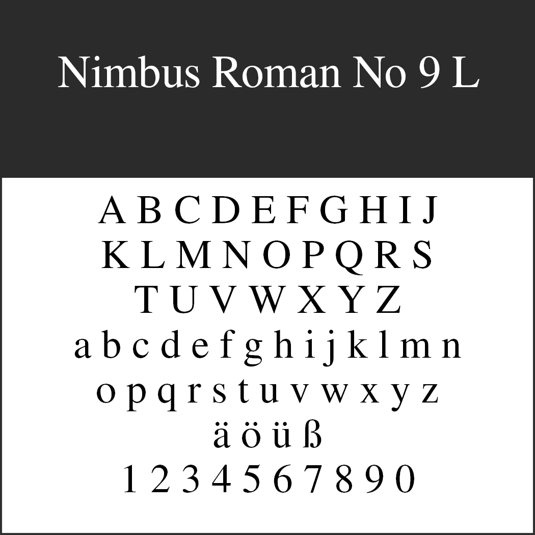 Times New Roman - Alternative: Nimbus Roman No 9 L