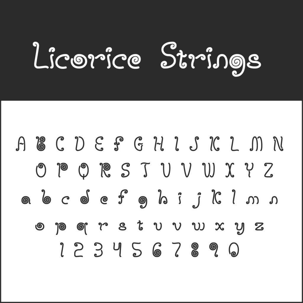 "Schnörkelschrift ""Licorice Strings"""