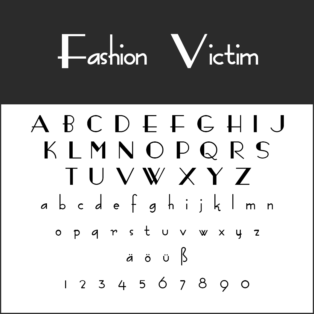 "Moderne Schriftart ""Fashion Victim"""