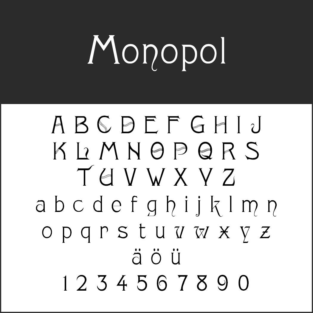 "Moderne Schriftart ""Monopol"""