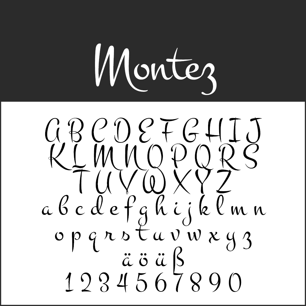 "Schriftart ""Montez"""