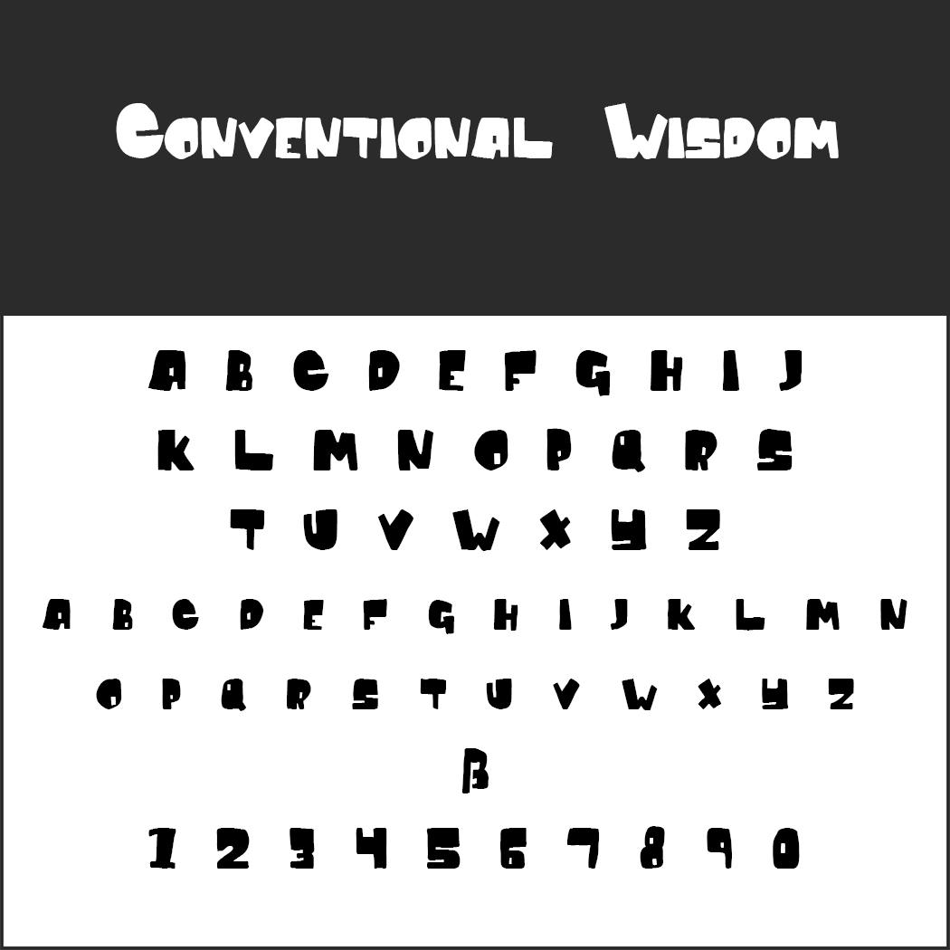 """Graffiti Schrift """"Conventional Wisdom"""""""