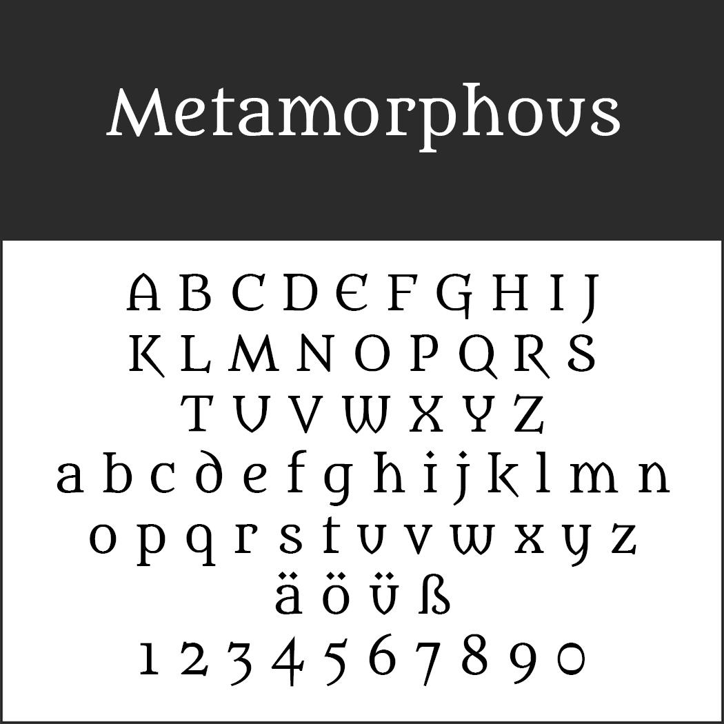 altertümliche Schrift: Metamorphous