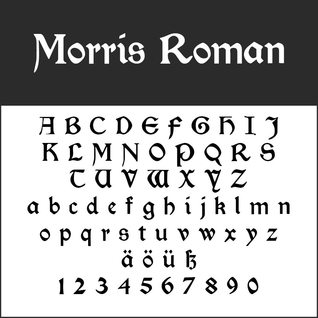 altertümliche Schriftart: Morris Roman