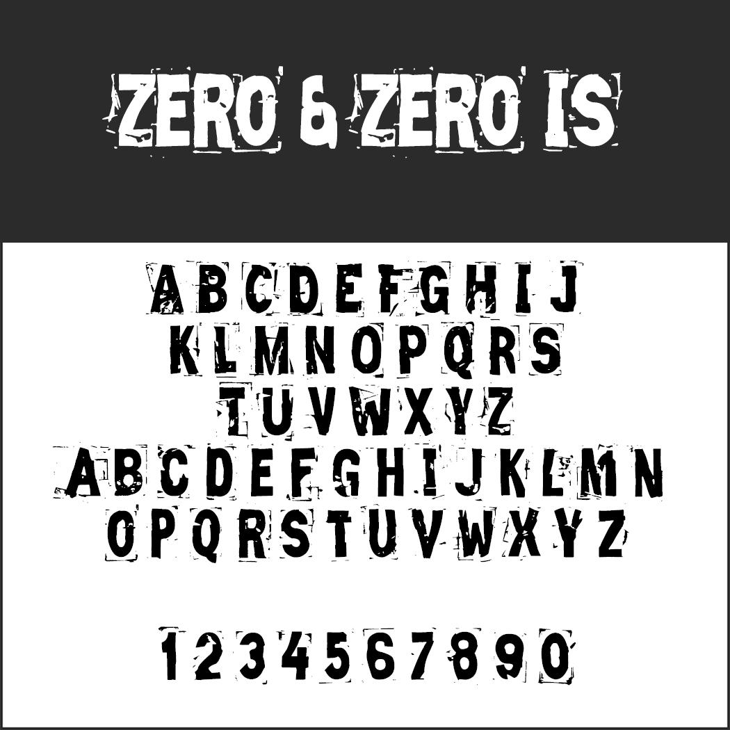 Stempel Schriftart ZERO & ZERO IS