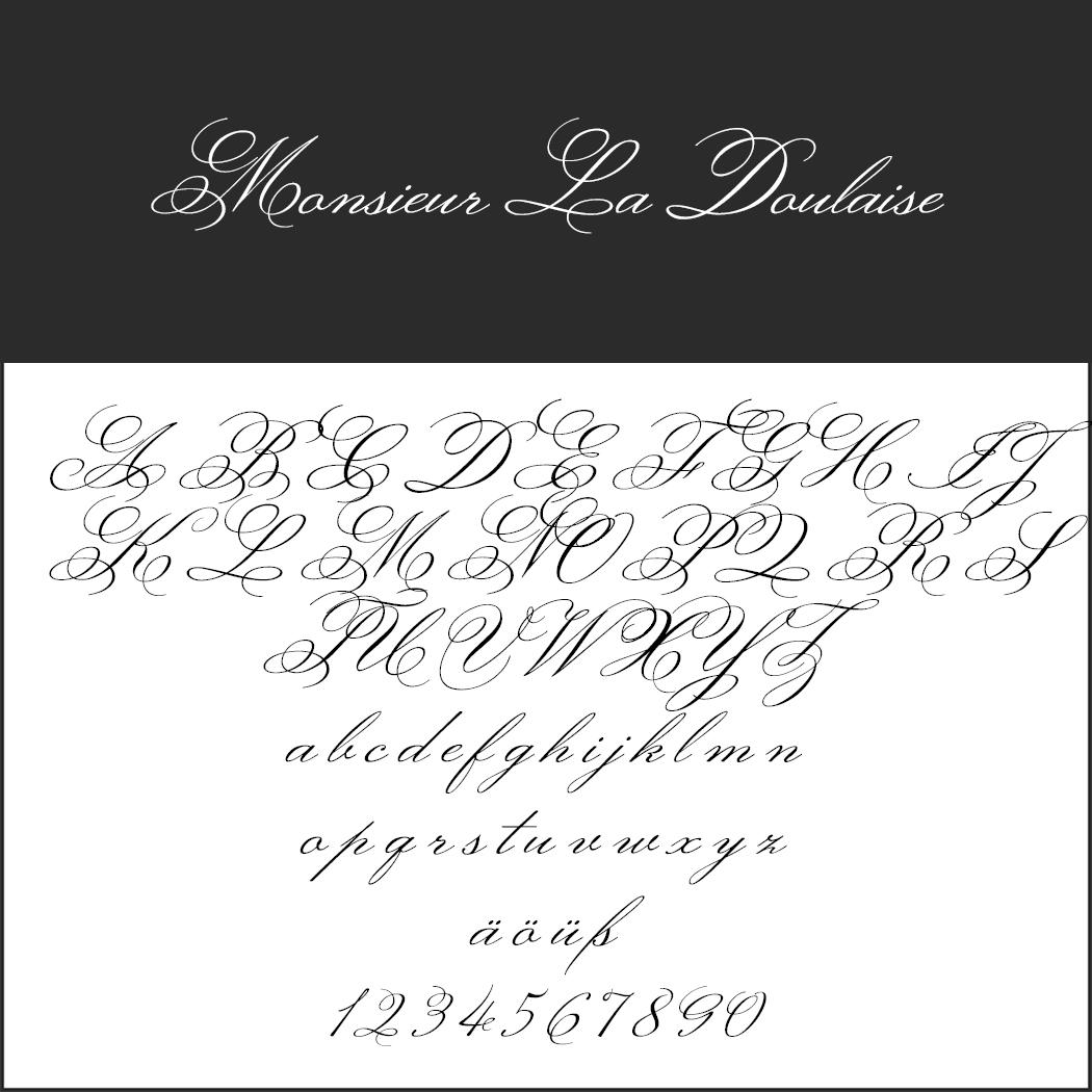 Künstlerische Schreibschrift: Monsieur La Doulaise