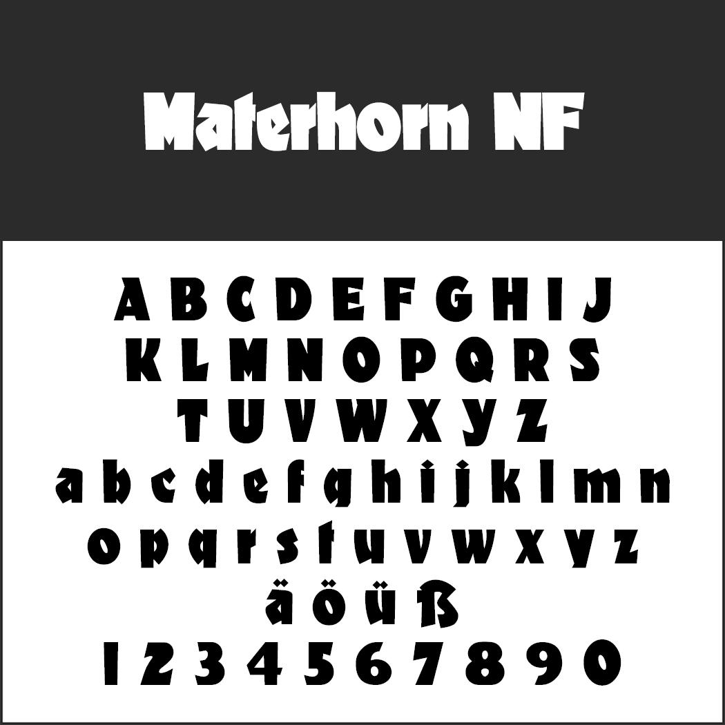 Schriftart: Materhorn NF