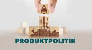Beitragsbild Produktpolitik