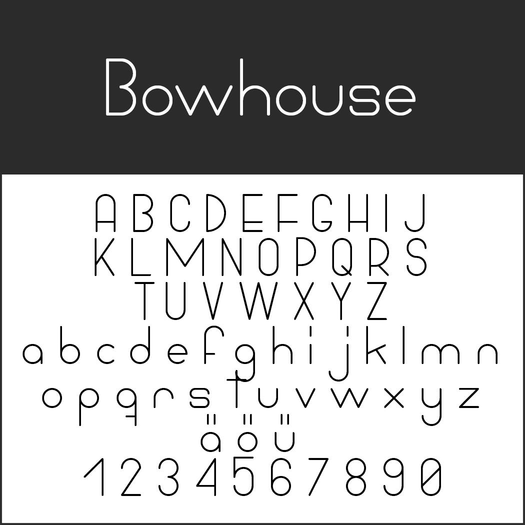 Schriftart Bauhaus Bowhouse