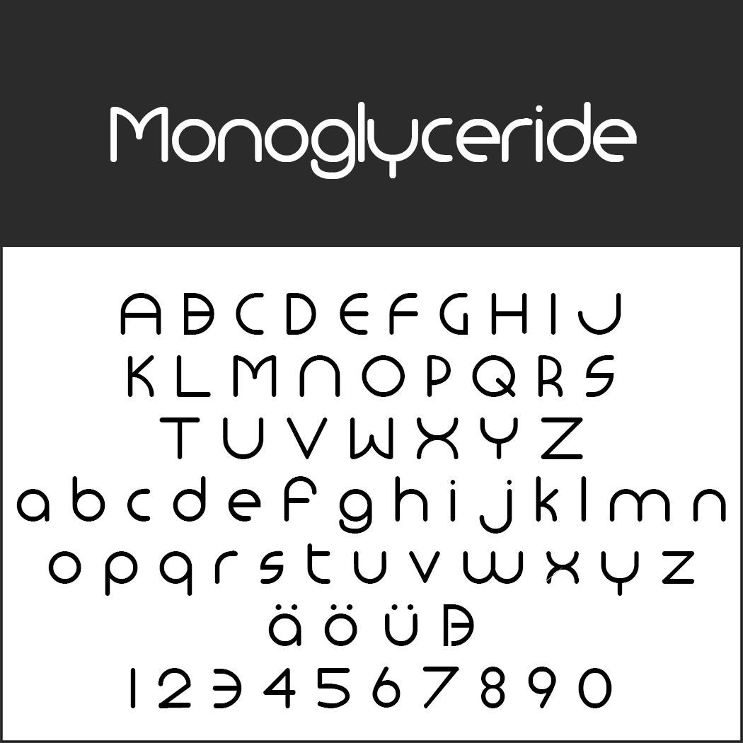 Schriftart Bauhaus Monoglyceride