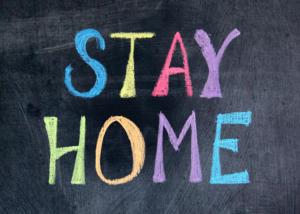 Stay Home Schild
