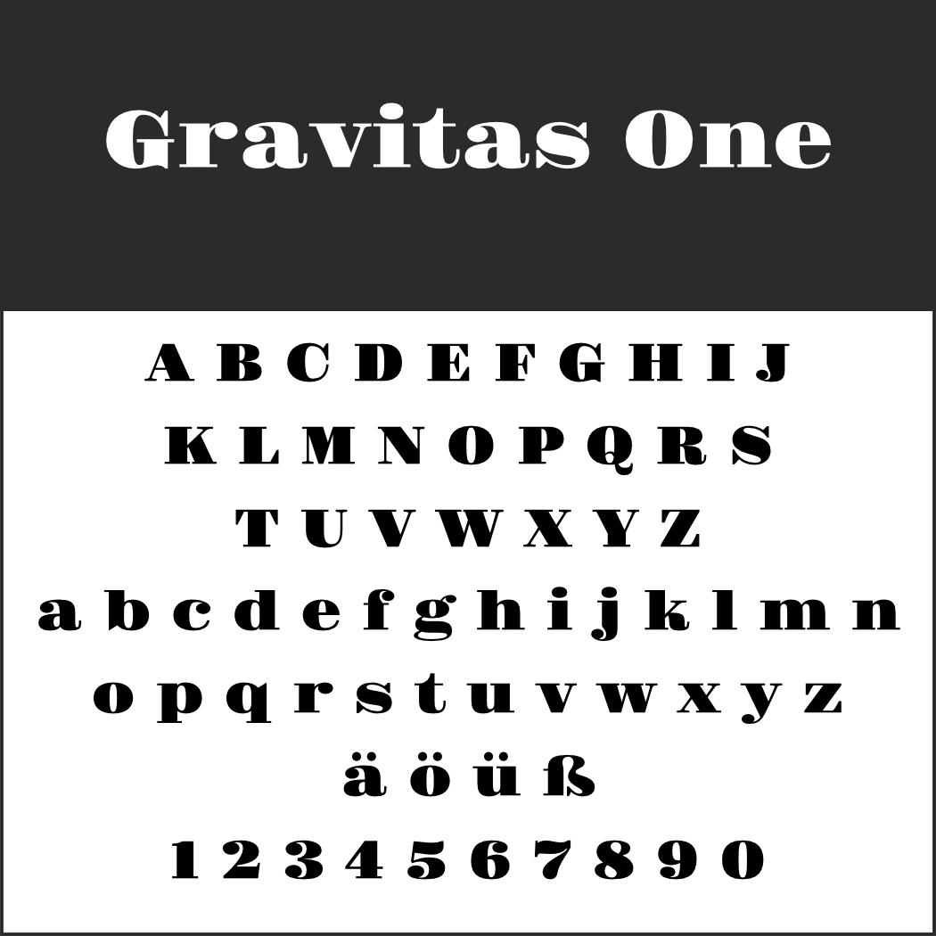 Schriftart: Gravitas One