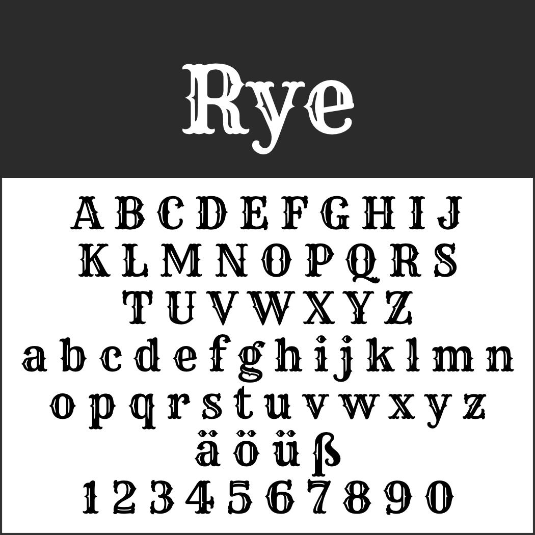 Schriftart: Rye