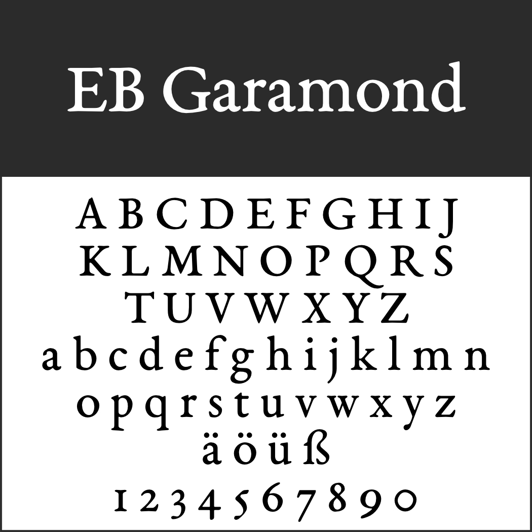 Schriftart: EB Garamond